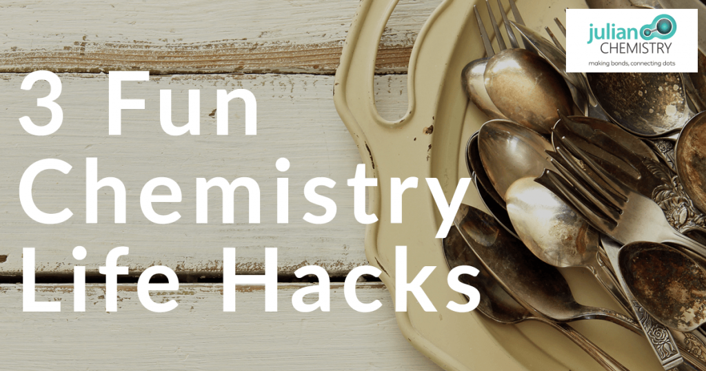 3 Fun Chemistry Life Hacks - Tarnished Silver